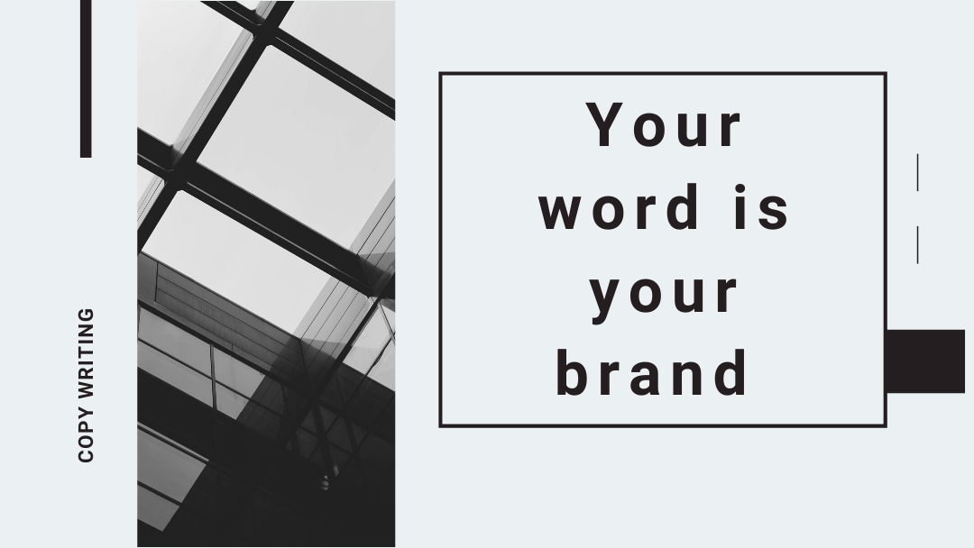 Your Word is your Brand